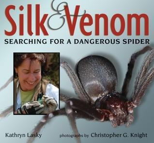 Silk and Venom by Kathryn Lasky