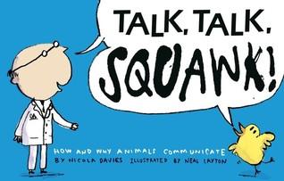 Talk, Talk, Squawk! by Nicola Davies