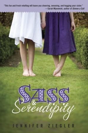 Sass & Serendipity by Jennifer Ziegler