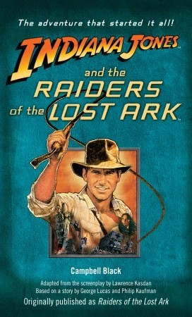 Indiana Jones and the Raiders of the Lost Ark by Campbell Black 20442397dd4