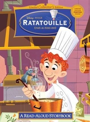 Ratatouille: A Read-Aloud Storybook
