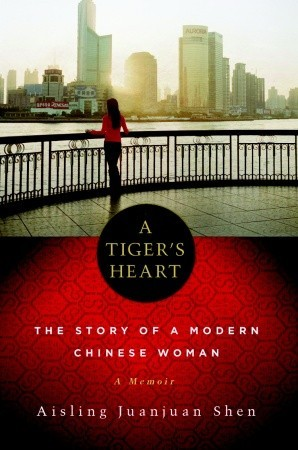 Tiger's Heart by Aisling Juanjuan Shen