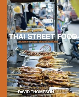 Thai street food by david thompson thai street food forumfinder Image collections