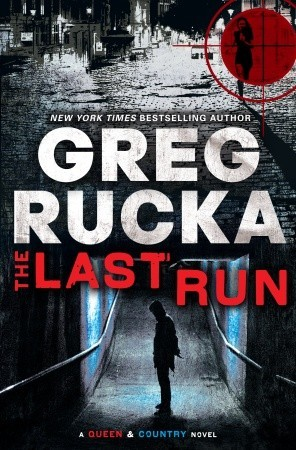 The Last Run (Queen & Country, #3)