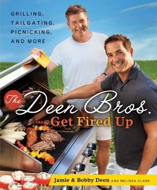 The Deen Bros. Get Fired Up by Jamie Deen