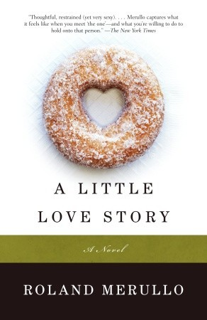 A Little Love Story by Roland Merullo