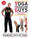 Yoga for Regular Guys: The Best Dam Workout on the Planet!