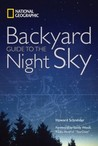 Backyard Guide to the Night Sky by Howard Schneider