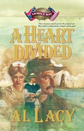A Heart Divided: Battle of Mobile Bay (Battles of Destiny, #2)