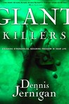 Giant Killers: Crushing Strongholds, Securing Freedom in Your Life