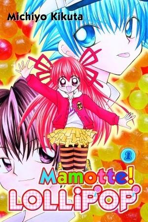Mamotte! Lollipop, Vol. 01 by Michiyo Kikuta