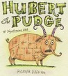 Hubert the Pudge by Henrik Drescher