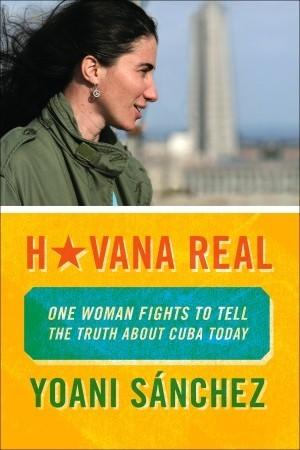Havana Real by Yoani Sánchez
