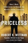 Priceless: How I Went Undercover to Rescue the World's Stolen Treasures
