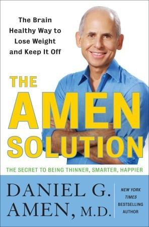 The Amen Solution by Daniel G. Amen