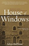 House of Windows:...