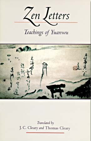 Zen Letters: Teachings of Yuanwu
