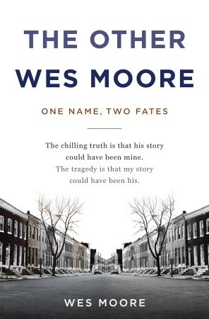 the other wes moore one two fates by wes moore 7099273