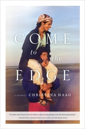 Come to the Edge by Christina Haag