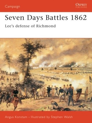 Seven Days Battles 1862: Lee's defense of Richmond