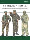 The Yugoslav Wars (2) by Nigel Thomas