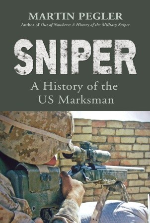 sniper-a-history-of-the-us-marksman