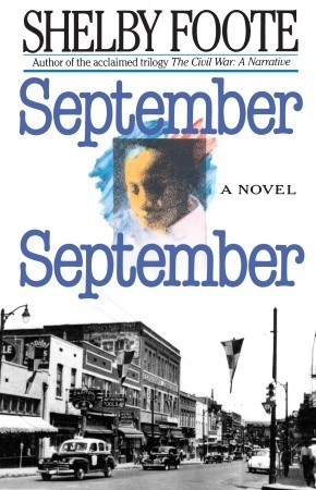 September, September by Shelby Foote