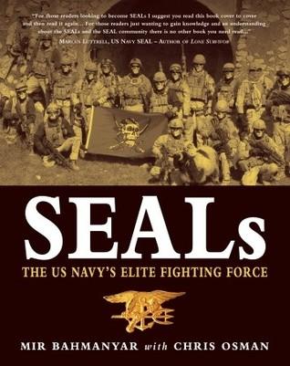 SEALs: The US Navy's Elite Fighting Force