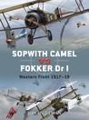 Sopwith Camel vs Fokker Dr I: Western Front 1917–18