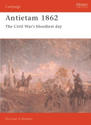 Antietam 1862: The Civil War's Bloodiest Day