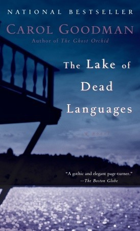 The Lake of Dead Languages by Carol Goodman review