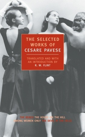 The Selected Works by Cesare Pavese