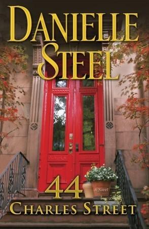 44 Charles Street by Danielle Steel