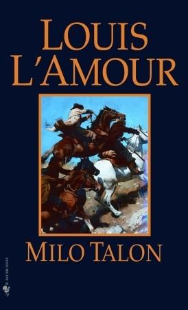 Milo Talon by Louis L'Amour