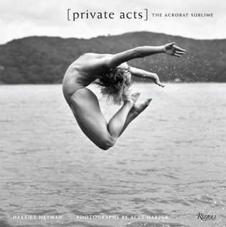Private Acts by Harriet Heyman
