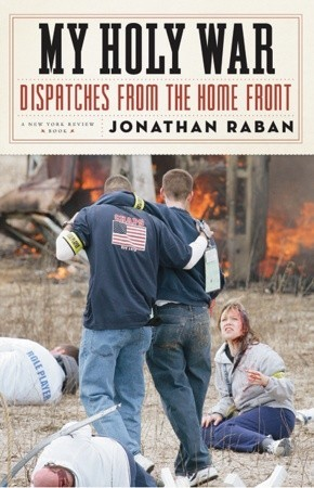My Holy War: Dispatches from the Home Front