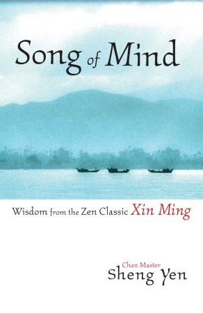 song-of-mind-wisdom-from-the-zen-classic-xin-ming