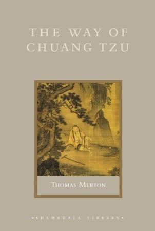 The Way of Chuang Tzu by Zhuangzi