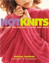 Hot Knits by Melissa Leapman
