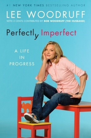 Perfectly Imperfect: A Life in Progress