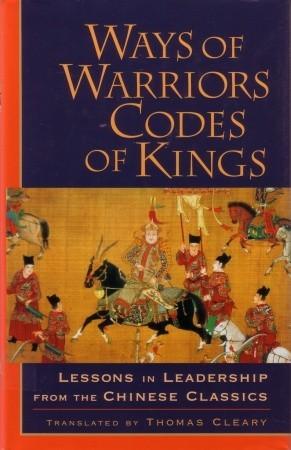 Ways of Warriors, Codes of Kings