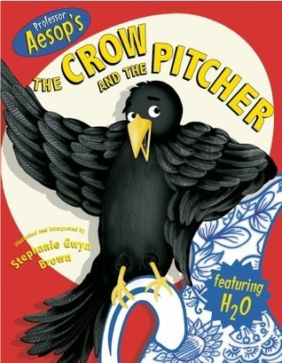 Professor Aesop's the Crow and the Pitcher