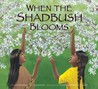 When the Shadbush Blooms by Carla Messinger