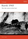 Kursk 1943: The tide turns in the East