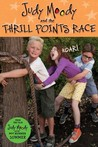 The Judy Moody And The Thrill Points Race
