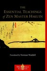 The Essential Teachings of Zen Master Hakuin by Hakuin Ekaku
