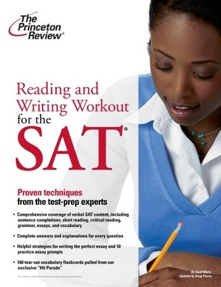 Reading and Writing Workout for the SAT by Geoff Martz