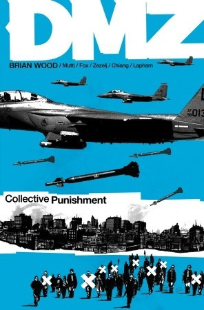 DMZ, Vol. 10 by Brian Wood