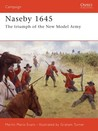 Naseby 1645: The triumph of the New Model Army
