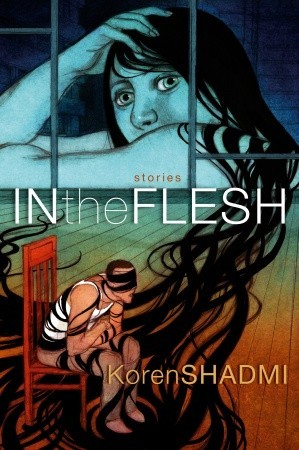 In the Flesh: Stories